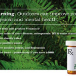 Some Of The Benefits Of Getting Outdoors